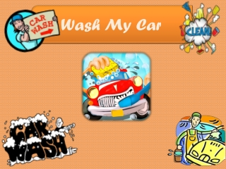 Wash My Car Kids Game - Get Ready for Smashing Look Today