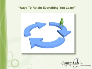 Best Ways to Retain Everything You Learn