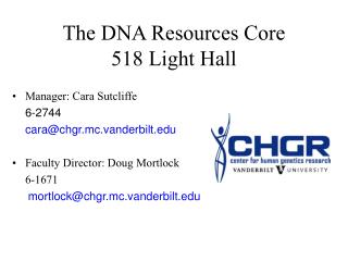 The DNA Resources Core 518 Light Hall