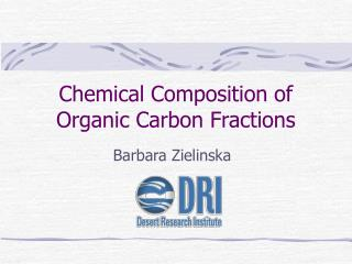 Chemical Composition of Organic Carbon Fractions