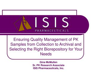 Ensuring Quality Management of PK Samples from Collection to Archival and Selecting the Right Biorepository for Your Nee