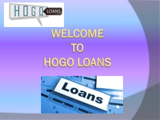 Get Any Type Of Loan Via Hogo Loans