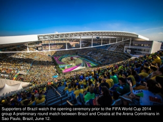 FIFA World Cup 2014 starts in Brazil