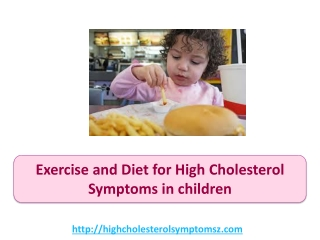 Exercise And Diet For High Cholesterol Symptoms In Children