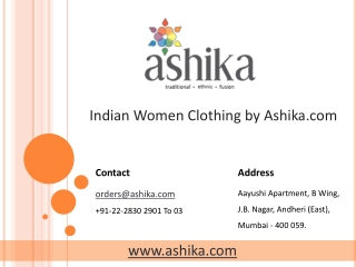 Indian Women Clothing by Ashika.com