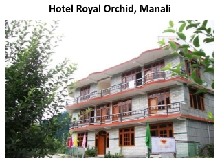 Book Hotel Royal Orchid in Manali