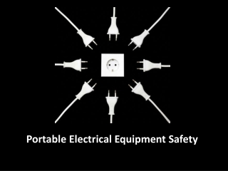 Portable Electrical Equipment Safety