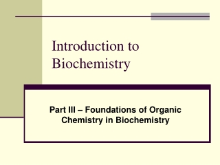 Introduction to Biochemistry I