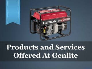 Products and Services Offered At Genlite