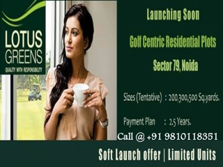 200/300/500 sqyd plots @9810118351 Lotus Greens Plots Noida