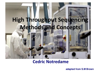 High Throughput Sequencing Methods and Concepts