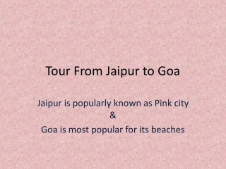 Want Lowest airfare from Jaipur to Goa switch to Flywidus.co