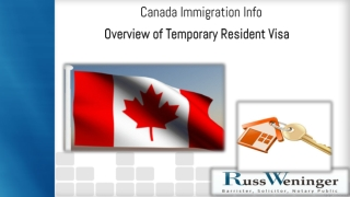 Canada Immigration FAQ - Overview of Temporary Resident Visa
