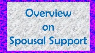 Overview on Spousal Support