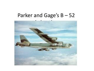Dave Pflieger - B-52 Presentation