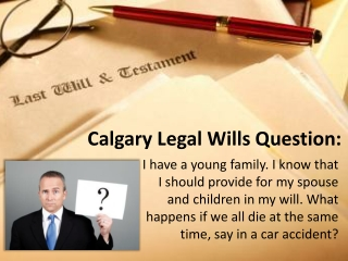 Calgary Legal Wills Question - Wipe-Out Clause