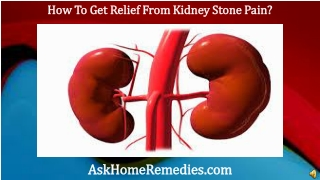 How To Get Relief From Kidney Stone Pain?
