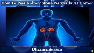 How To Pass Kidney Stone Naturally At Home?
