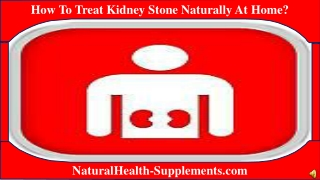 How To Treat Kidney Stone Naturally At Home?