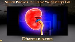 Natural Products To Cleanse Your Kidneys Fast
