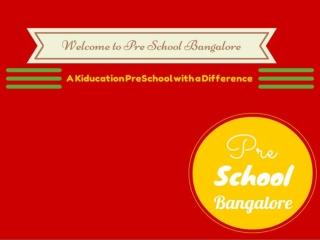 Preschool Bangalore, an Innovate Play school in Bannerghatta