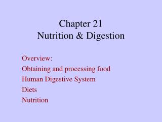 Chapter 21 Nutrition & Digestion