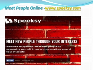 Meet People Online -www.speeksy.com