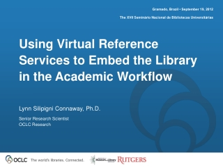 Using Virtual Reference Services to Embed the Library in the Academic Workflow