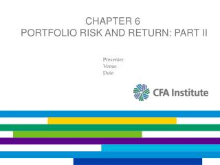 Chapter 6  Portfolio Risk and Return: Part II