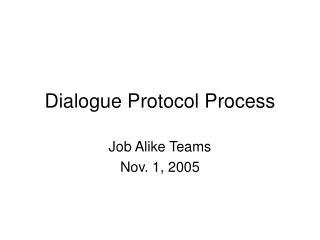Dialogue Protocol Process