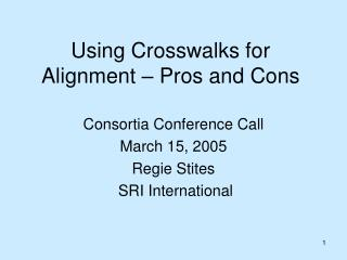 Using Crosswalks for Alignment – Pros and Cons