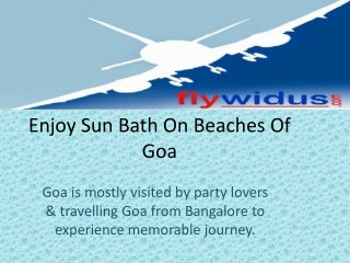 Flywidus offers Cheap airfare from Bangalore to Goa