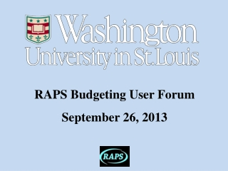 RAPS Budgeting User Forum September 26, 2013