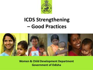 ICDS Strengthening  – Good Practices