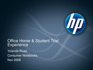 Office Home & Student Trial Experience