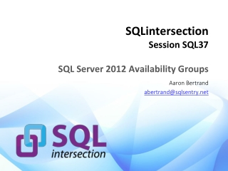 SQLintersection Session SQL37 SQL Server 2012 Availability Groups