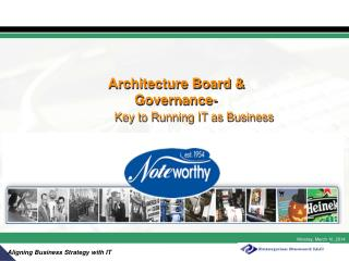 Architecture Board & 					Governance-  Key to Running IT as Business