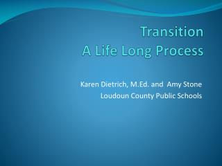 Transition  A Life Long Process