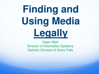 Finding and Using Media  Legally