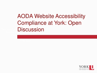 AODA Website Accessibility Compliance at York: Open Discussion