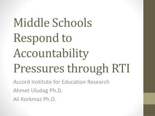 Middle Schools Respond to Accountability Pressures through RTI