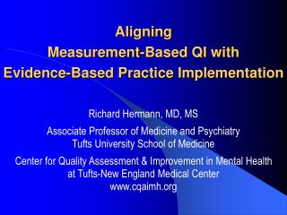 aligning  measurement-based qi with  evidence-based practice implementation