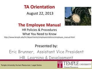 Presented by: Eric Brunner, Assistant Vice President HR, Learning & Development