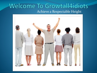Naturally Increase Your Current Height with Grow Taller 4 Id