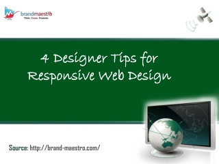 Designer Tips For Responsive Web Design -PPT