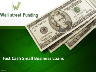Fast Cash Small Business Loans - A Convenient Funding Option
