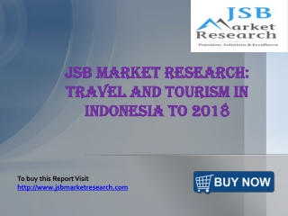 Market Research: Travel and Tourism in Indonesia to 2018