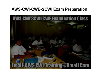 AWS CWI SCWI CWE Examination and Training Course