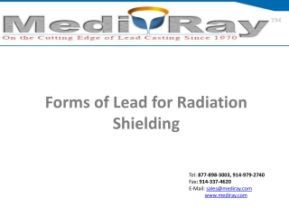 Forms of Lead for Radiation Shielding - MedirayTM