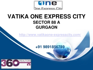 91 9891856789 Sector 88A Vatika One Express City - New Flat